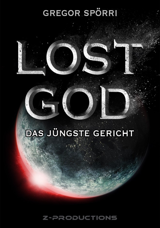 Gregor Spörri Lost God Book Cover (Edition 2018)